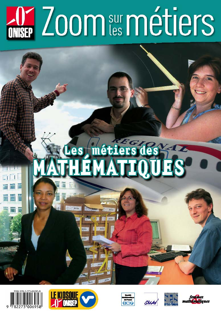 http://smf.emath.fr/files/imported/Publications/ZoomMetiersDesMaths/Presentation/ZoomMetiersDesMaths_Couverture.jpg