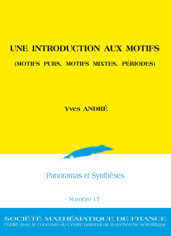 Une introduction aux motifs (Motifs purs, motifs mixtes, périodes)