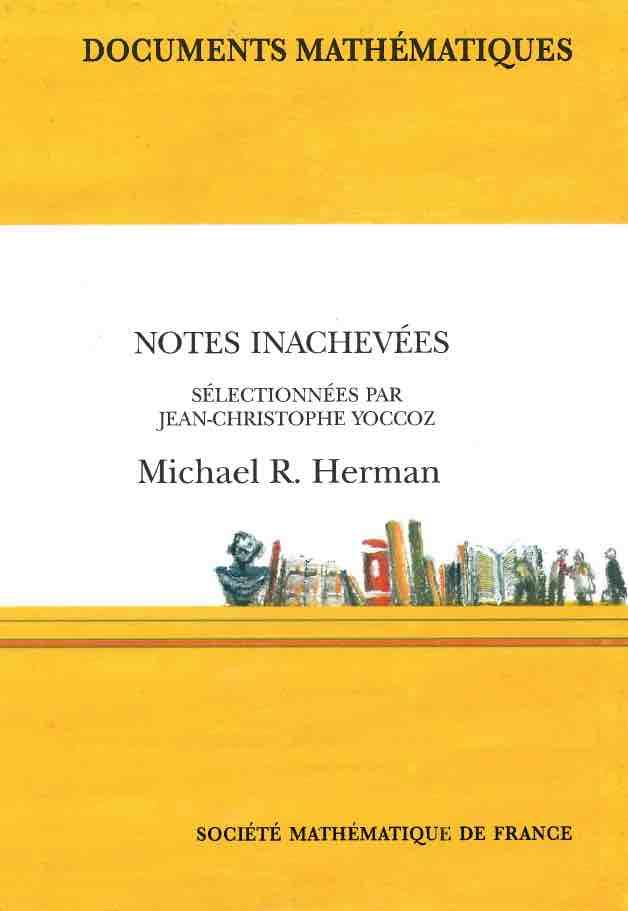 Notes inachevées de Michael R. Herman sélectionnées par Jean-Christophe Yoccoz