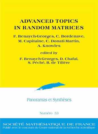Advanced Topics in Random Matrices