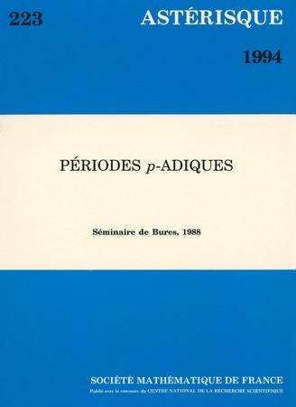 Périodes $p$-adiques (Séminaire de Bures, 1988) - réédition 2020