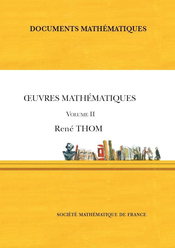 Œuvres mathématiques de René Thom $\\$(volume II)