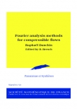Fourier analysis methods for compressible flows