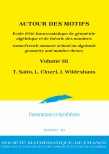 AUTOUR DES MOTIFS. Asian-French summer school on algebraic geometry and number theory. Volume III