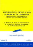 Mathematical Models and Numerical Methods for Radiative Transfer