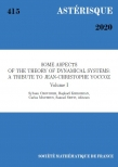 Some aspects of the theory of dynamical systems: a tribute to Jean-Christophe Yoccoz (volume I)