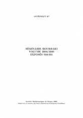 Séminaire Bourbaki Volume 2004/2005 Exposés 938-951
