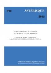 DE LA GÉOMÉTRIE ALGÉBRIQUE AUX FORMES AUTOMORPHES (II) - (Une collection d'articles en l'honneur du soixantième anniversaire de Gérard Laumon)