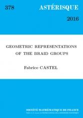 Représentations géométriques des groupes de tresses