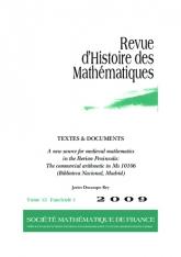 TEXTES & DOCUMENTS. Une nouvelle source pour les mathématiques médiévales en peninsule ibérique. Le manuscrit Ms 10106 (Bibliothèque nationale, Madrid) d'arithmétique commerciale
