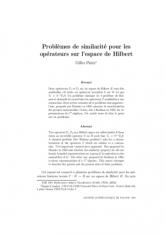 Problèmes de similarité pour les opérateurs sur l'espace de Hilbert