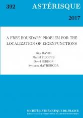Un problème de frontière libre pour la localisation de fonctions propres