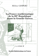La France mathématique de la IIIe République avant la Grande Guerre