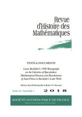 TEXTES & DOCUMENTS: La monographie de Louis Bachelier (1938) sur le calcul de spéculation: les mathématiques financières et l'aléatoire des prix des actifs dans l'œuvre tardive de Bachelier