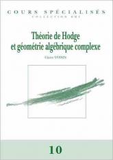 Théorie de Hodge et géométrie algébrique complexe