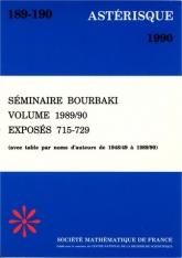 Séminaire Bourbaki, exposés 715-729, volume 1989/90