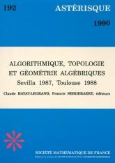 Algorithmique, Topologie et Géométrie Algébriques