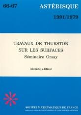 Travaux de Thurston sur les surfaces (séminaire Orsay, 1979), 2e édition
