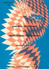 Grandes déviations et applications statistiques (séminaire Orsay, 1977-1978)