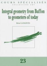 La géométrie intégrale de Buffon jusqu'aux géomètres d'aujourd'hui