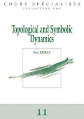 Dynamique topologique et symbolique