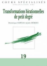 Transformations birationnelles de petit degré