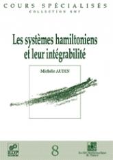 Les systèmes hamiltoniens etleurintégrabilité