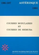 Courbes modulaires et courbes de Shimura