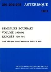 Séminaire Bourbaki, volume 1990/91, exposés 730-744