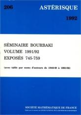 Séminaire Bourbaki, volume 1991/92, exposés 745-759