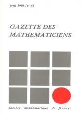 La Gazette des mathématiciens 56 (avril 1993)