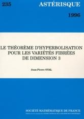 Le théorème d'hyperbolisation pour les variétés fibrées de dimension 3
