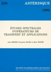Études spectrales d'oprérateurs de transfert et Applications