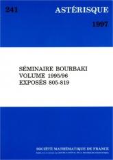 Séminaire Bourbaki, volume 1995/96, exposés 805-819