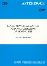 Monomialisation et factorisation locales des morphismes
