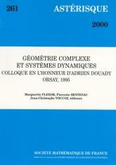 Géométrie Complexe et Systèmes Dynamiques Colloque en l'honneur d'AdrienDouady, Orsay 1995