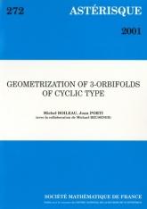 Géométrisation des orbi-variétés tridimensionnelles de type cyclique