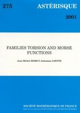 Torsion en famille et fonctions de Morse