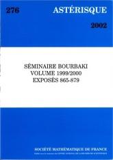 Séminaire Bourbaki, volume 1999/2000, exposés 865-879