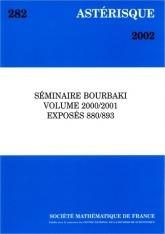 Séminaire Bourbaki, Volume 2000/2001, Exposés 880-893