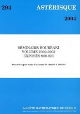 Séminaire Bourbaki Volume 2002/2003 Exposés 909-923