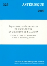 Équations différentielles et singularités. En l'honneur de J. M. Aroca