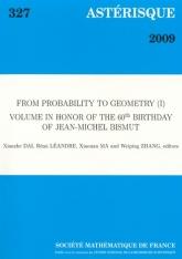De Probabilité à Géométrie (I), volume en l'honneur du 60e anniversaire de Jean-Michel Bismut