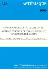 De Probabilité à Géométrie (II), volume en l'honneur du 60e anniversaire de Jean-Michel Bismut