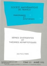 Séries divergentes et théories asymptotiques