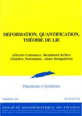 Déformation, Quantification, Théorie de Lie