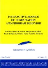 Modèles interactifs de calcul et de comportement de programme