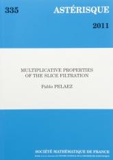 Les propriétés multiplicatives de la filtration par les tranches