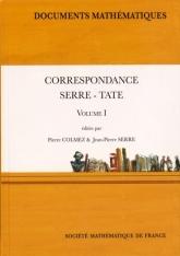 Correspondance Serre-Tate (volume I)