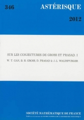 Sur les conjectures de Gross et Prasad (Volume I)